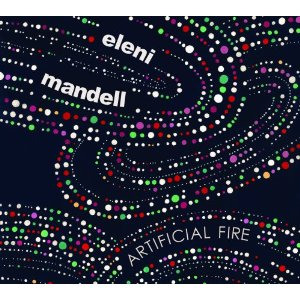 Artificial Fire - Eleni Mandell